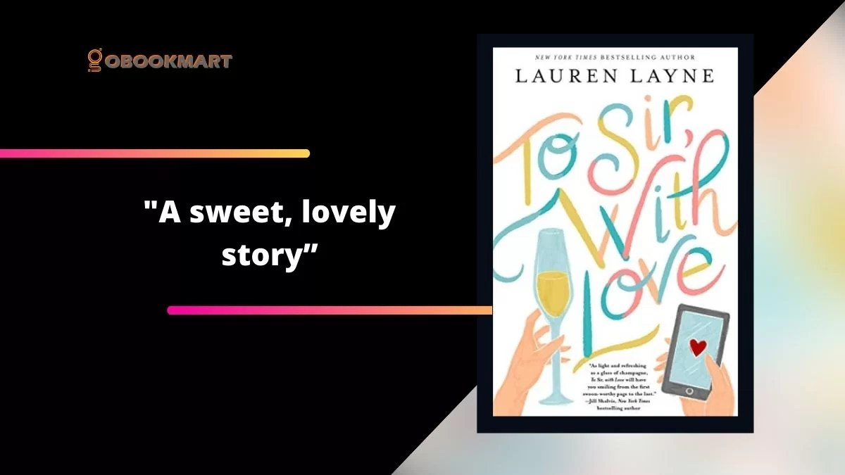 To Sir, With Love: By Lauren Layne Is A Sweet, Lovely Story