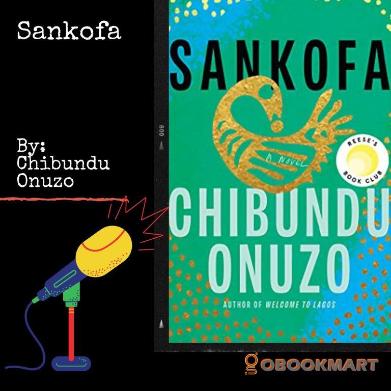 Sankofa: By Chibundu Onuzo | Book Review Podcast