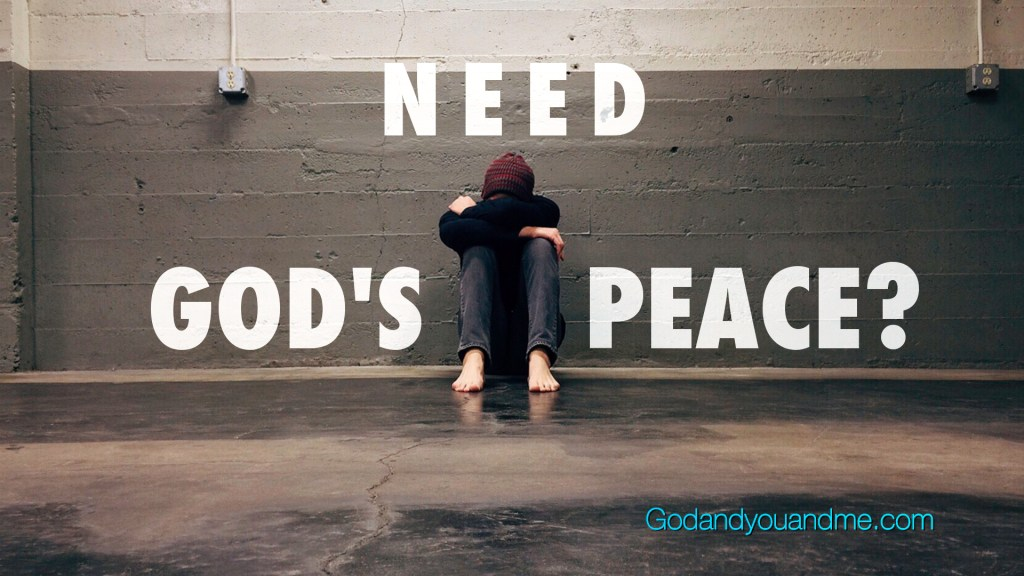 Need God's Peace?
