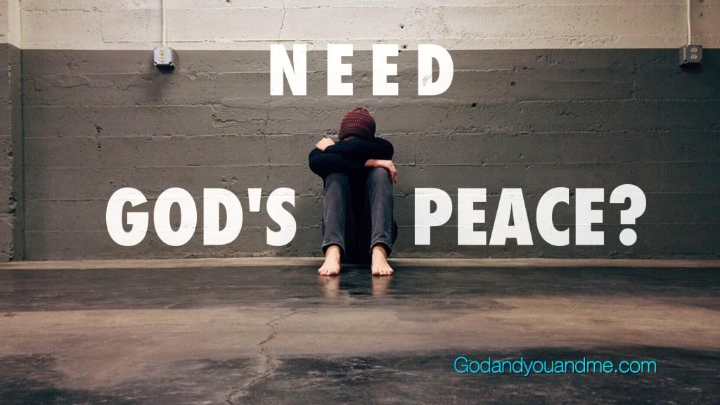 Need God's Peace?