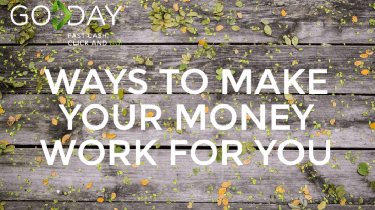 Ways To Make Your Money Work For You