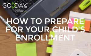 Preparing For Your Child's Enrollment