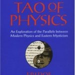 The Tao of Physics ~ Fritjof Capra