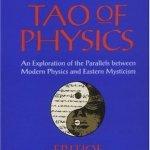 The Tao of Physics ~ Fritjof Capra