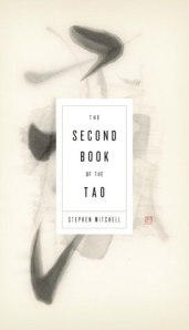 The Second Book of the Tao ~ Stephen Mitchell