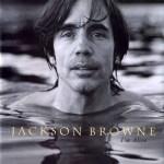 Jackson Browne ~ I'm Alive