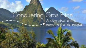 Conquering Gros Piton