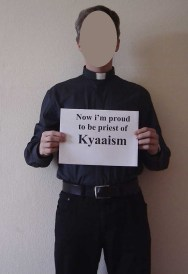 It didn't take him long to abandon his religion and profess himself to a proud Kyaaist!