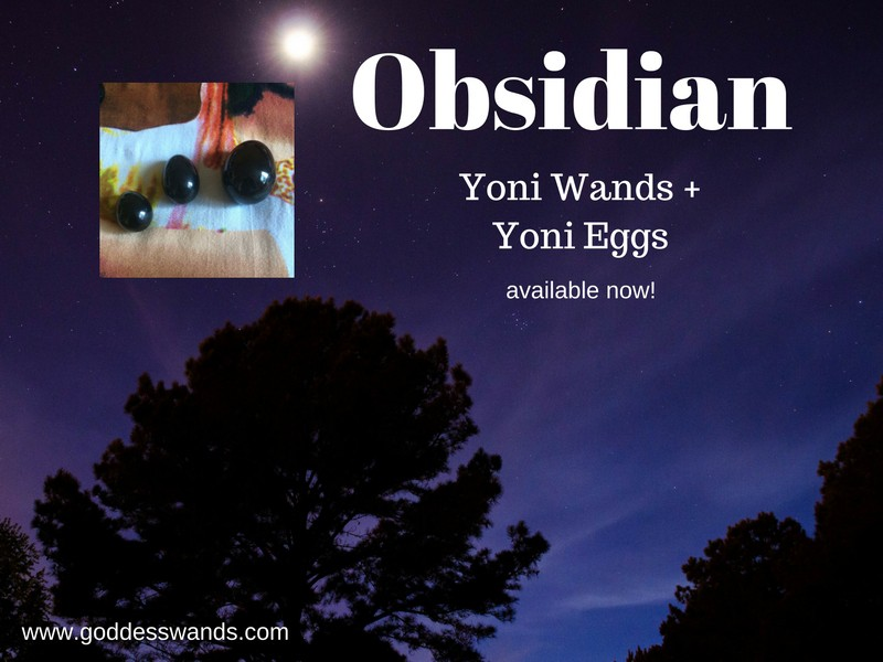 obsidian yoni wands, obsidian, yoni wand, yoni egg, jade egg, shakti wand, goddess wand, goddess wands, goddesswands, pleasure wand, gemstone dildo, rose quartz dildo, obsidian dildo, sacred sex, tantra, shakti, yoni, goddess