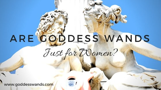 goddess wands, shakti wand, yoni wand, pleasure wand, are goddess wands just for women, who can use a yoni wand, men, sacred sex, tantra, breathwork, www.goddesswands.com, goddesswands