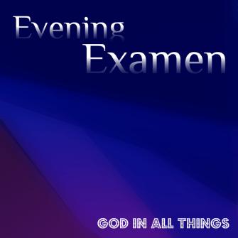 Evening Examen