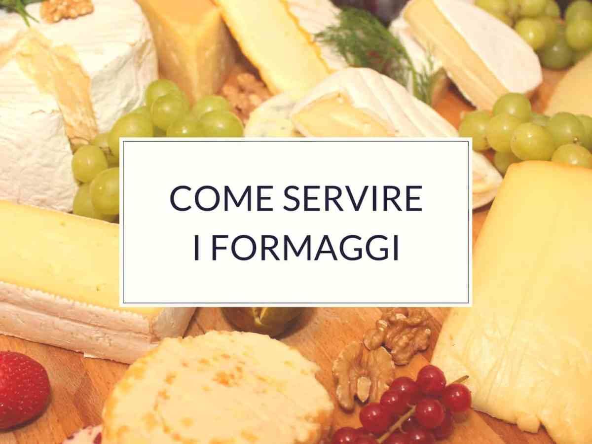 Sorprendere i commensali con il formaggio a tavola