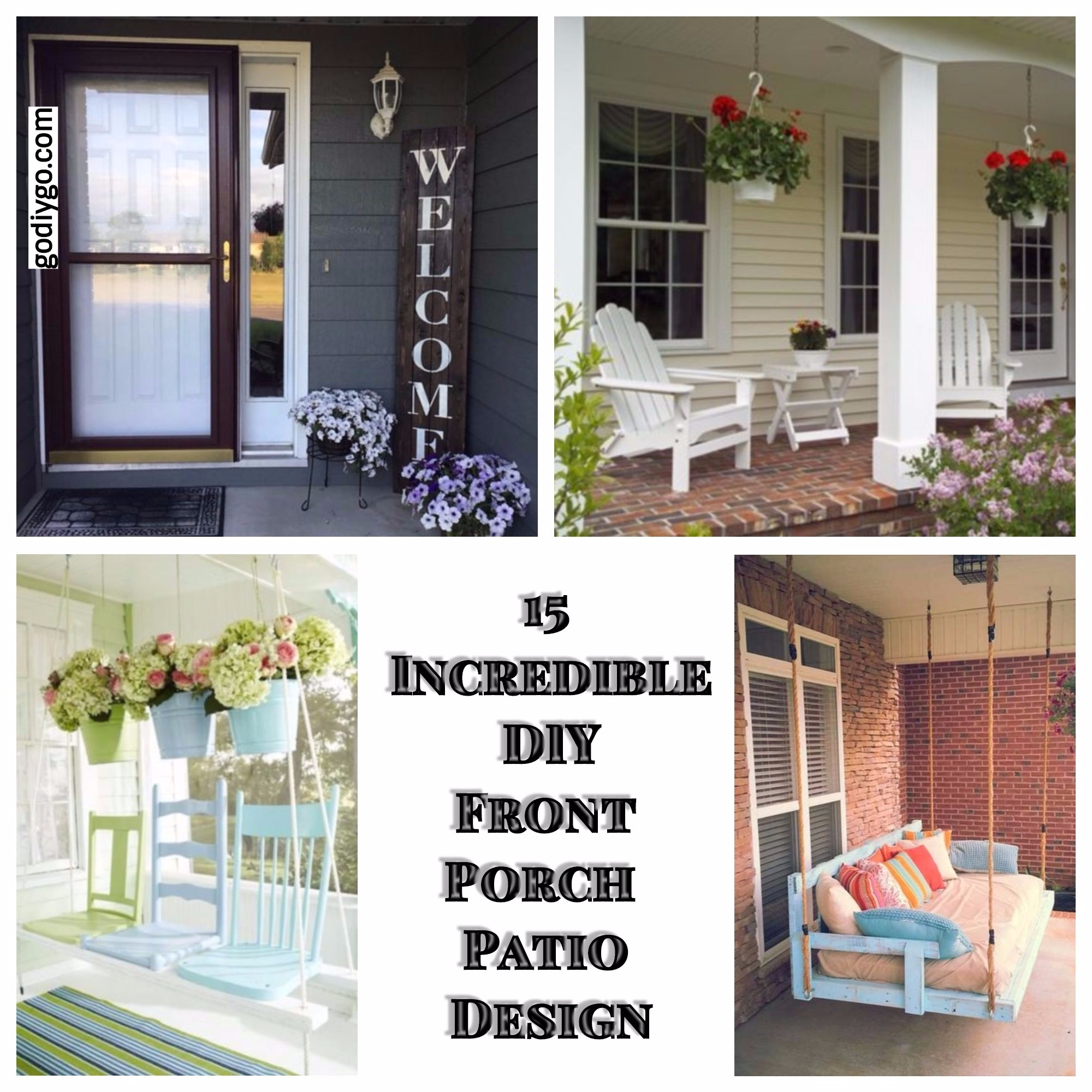 15 Incredible DIY Front Porch Patio Design