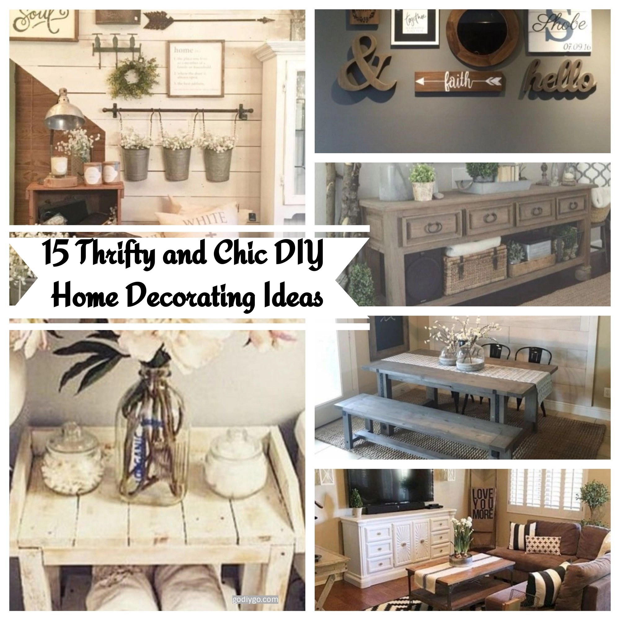 Frugal Home Decor: 15 Thrifty And Chic DIY Home Decorating Ideas