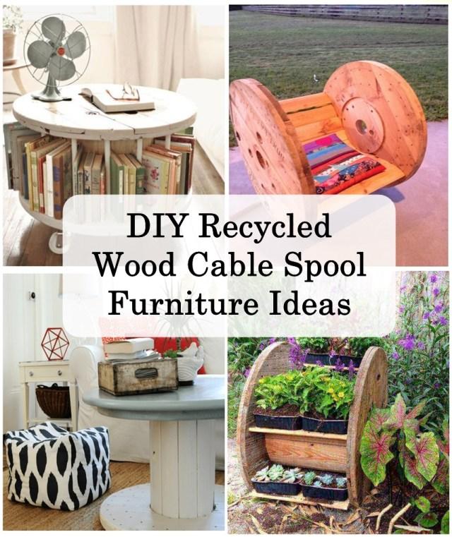Diy Recycled Wood Cable Spool Furniture Ideas Godiygocom