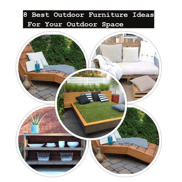 8 best outdoor furniture ideas for your outdoor space