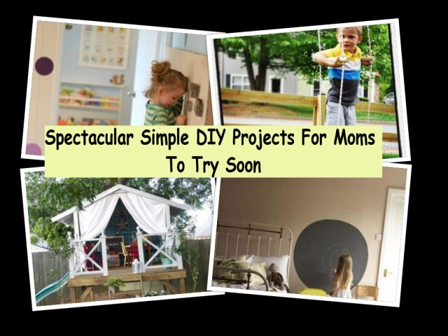 Spectacular simple diy projects for moms to try soon