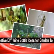Creative diy wine bottle ideas for garden to try(1)