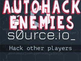 S0urce.io Auto Hack Enemies Mod