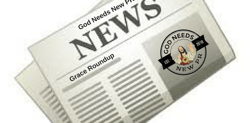 Grace Roundup Week of 2/5/17