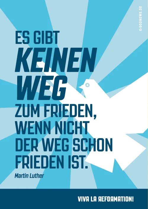 godnews, Frieden, viva la reformation, Martin Luther