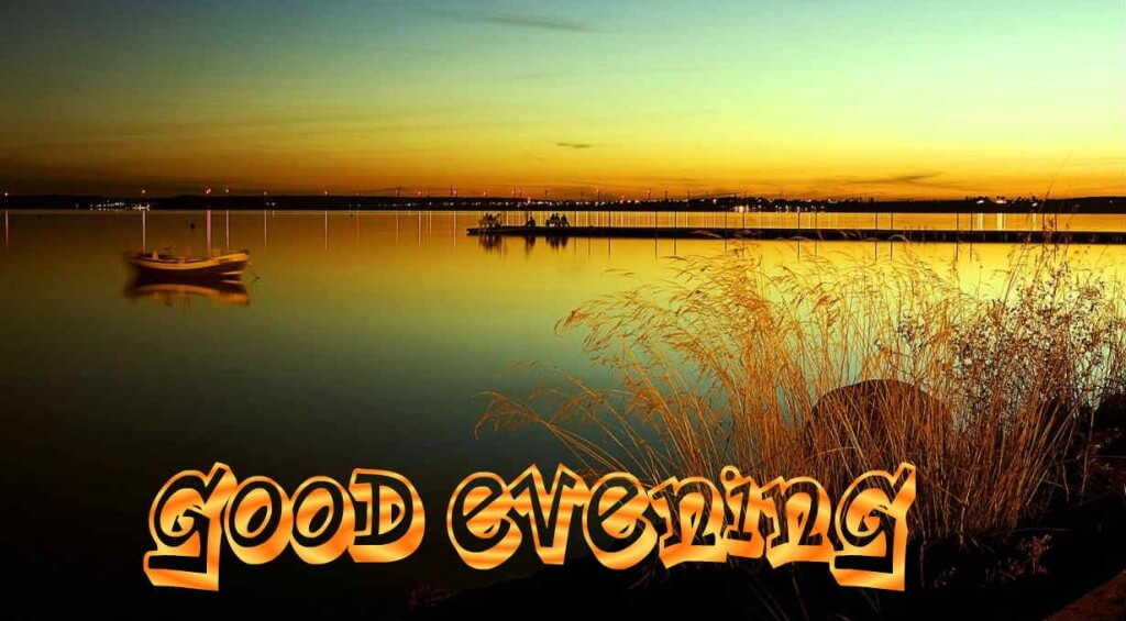 Good Evening Images Photos Pics Amp Hd Wallpapers Download