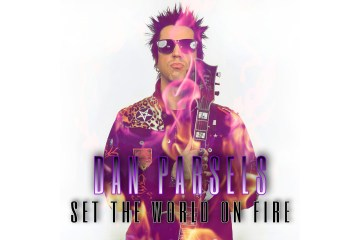Dan Parsels - Set the World on Fire