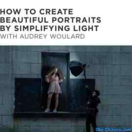 CreativeLive – How To Create Beautiful Portraits By Simplifying Light