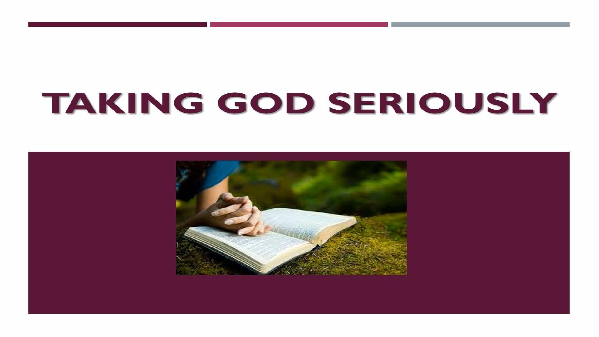 Taking God Seriously