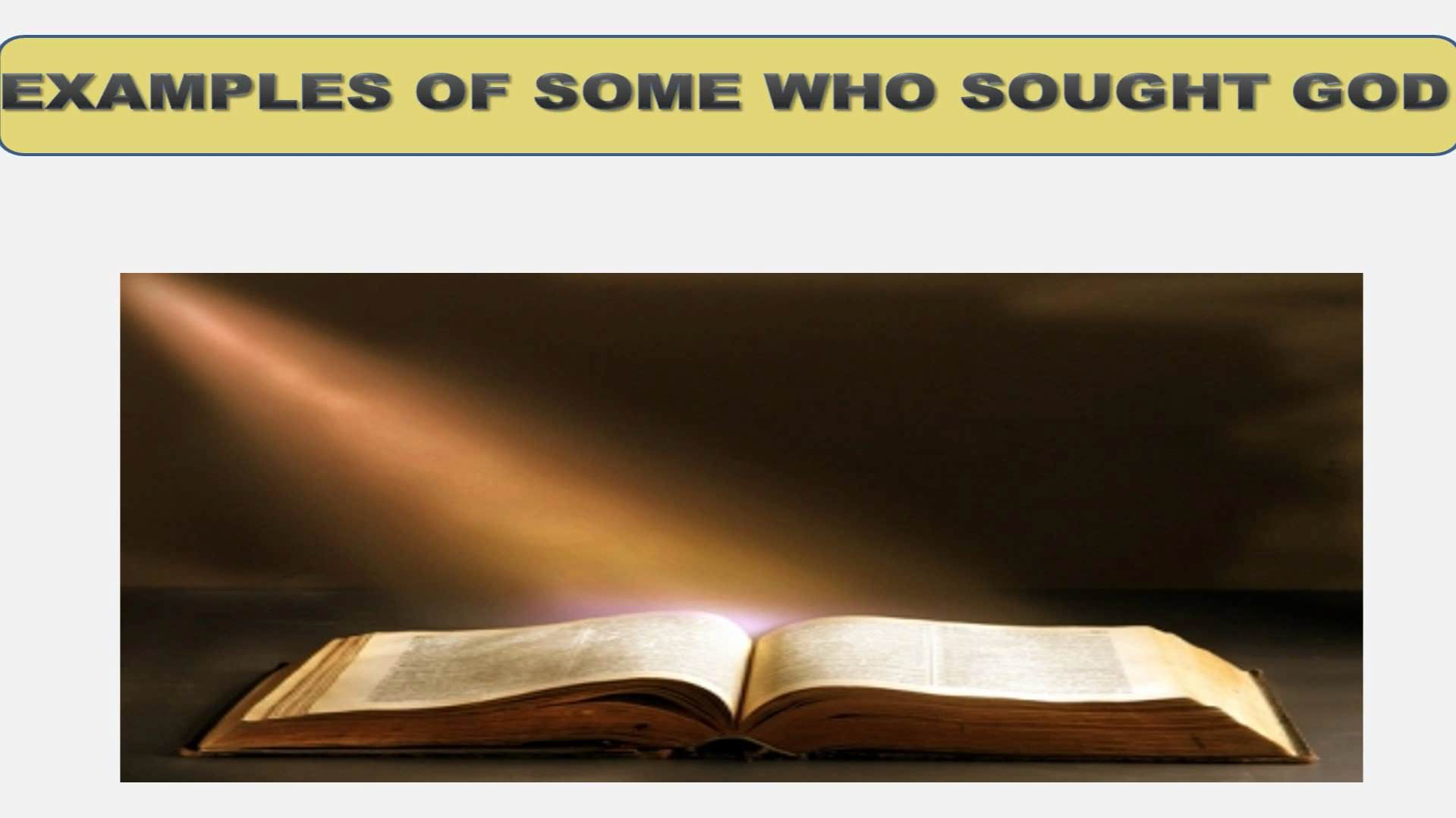 Seeking God (Lesson 4:  Examples Of Some Who Sought God)