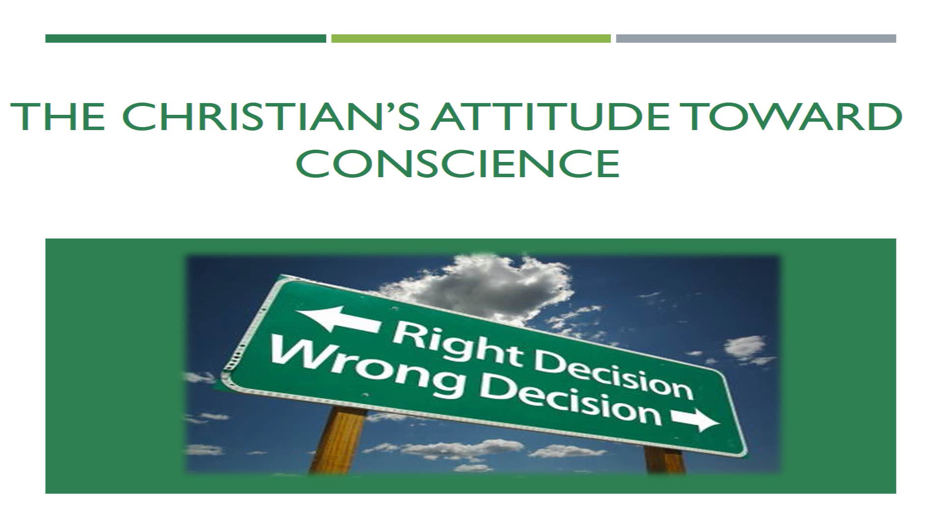 The Christian's Attitude Toward Conscience