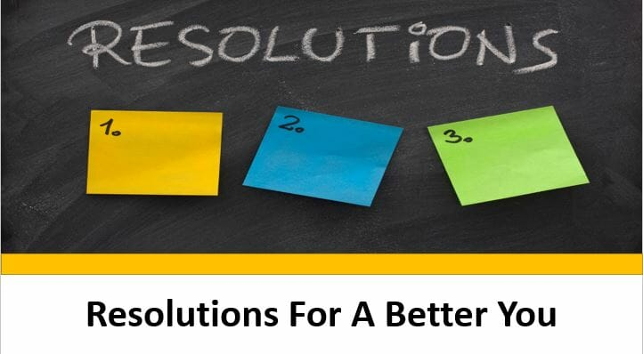 Resolutions For A Better You