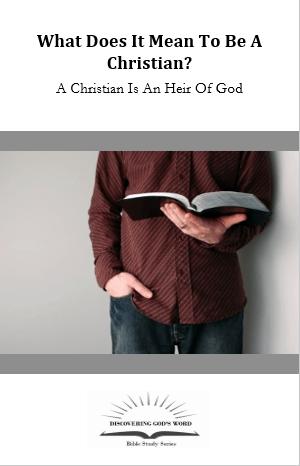 A Christian Is An Heir Of Christ