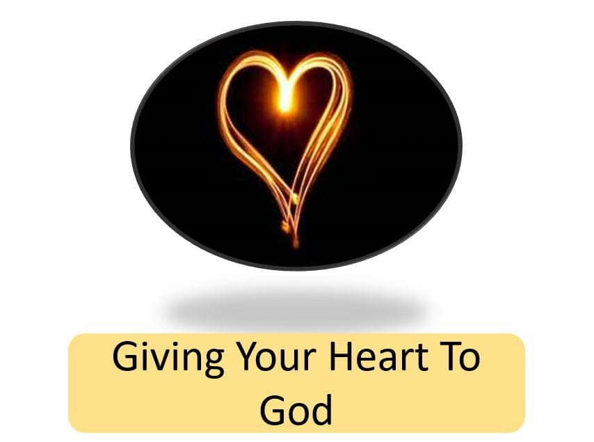 Giving Your Heart To God Series