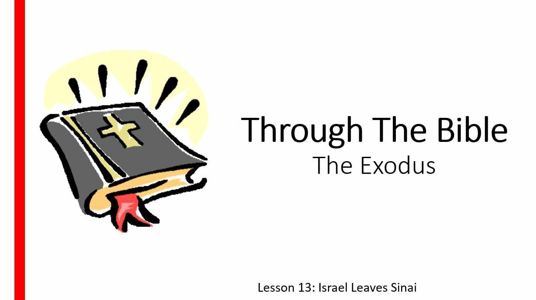 The Exodus (Lesson 13: Israel Leaves Sinai)