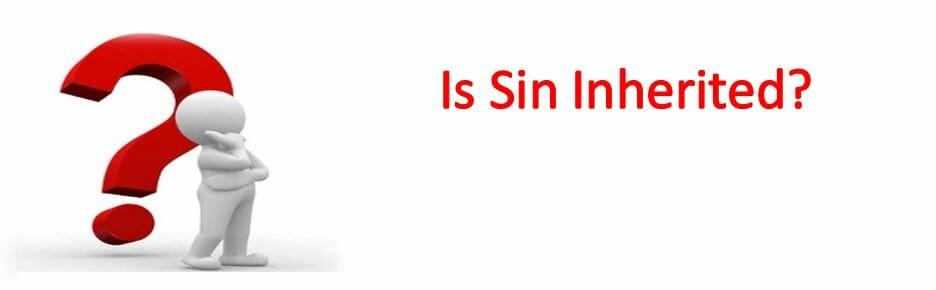 Is Sin Inherited?