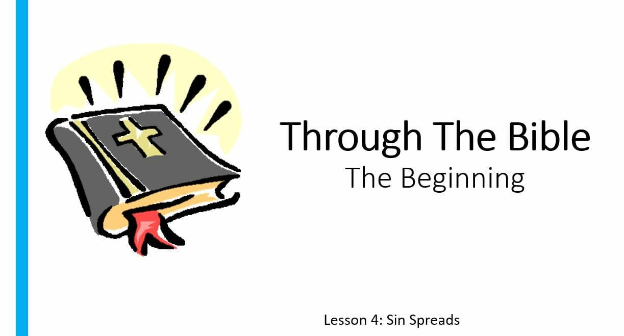 The Beginning (Lesson 4: Sin Spreads)