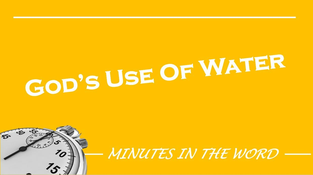 God's Use Of Water