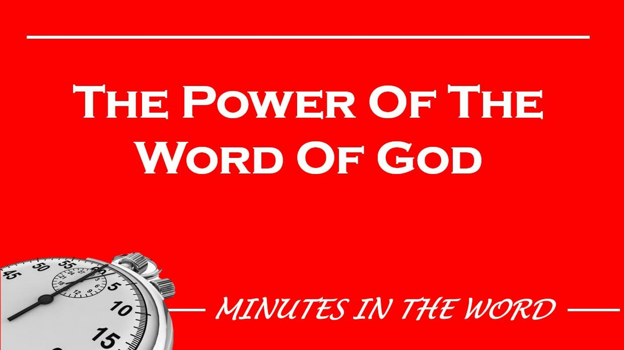 The Power Of The Word Of God