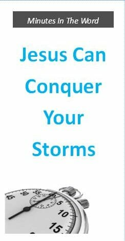 Jesus Can Conquer Your Storms