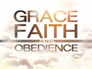 grace-faith-and-obedience-understanding-the-relationship-119-ministries-190x143