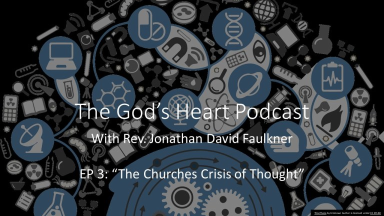 The Churches Crisis of Thought.