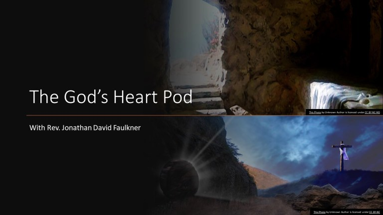 The God's Heart Podcast