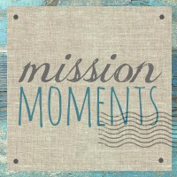 Mission Moments blog button