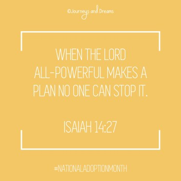 National Adoption Month - Quote 2 - When the Lord all-powerful makes a plan
