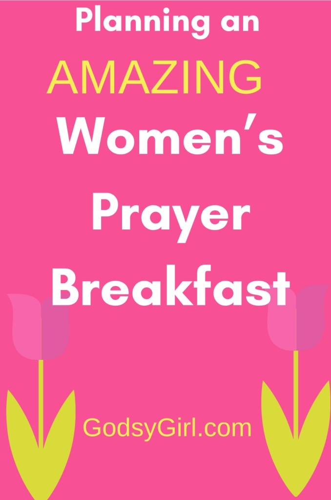 Planning a womens prayer breakfast godsygirl online ladies great tips for planning a womens prayer breakfast plus a sample agenda thecheapjerseys Image collections