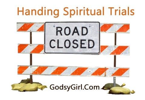 Tips to handle spiritual trials