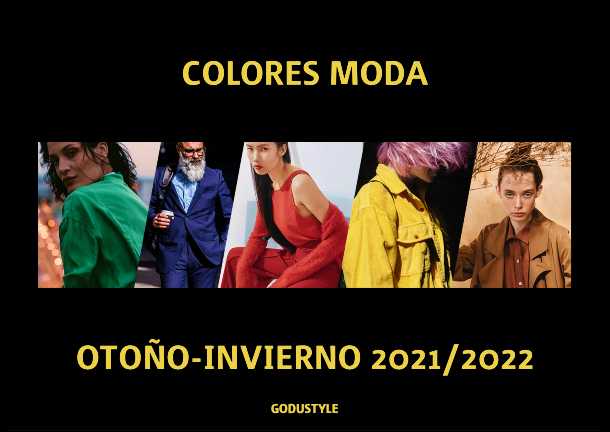 Colores de Moda Otoño-Invierno 2021/2022