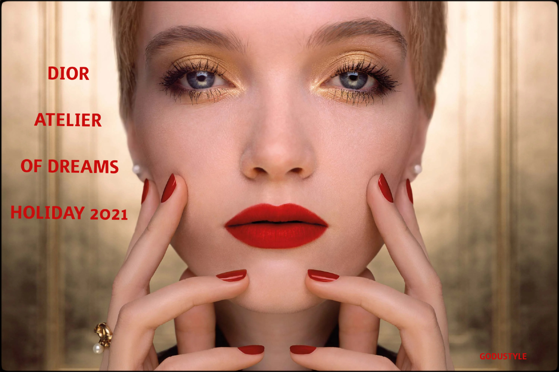 dior-atelier-of-dreams-holiday-2021-makeup-fashion-beauty-look-style1-maquillaje-navidad-belleza-godustyle