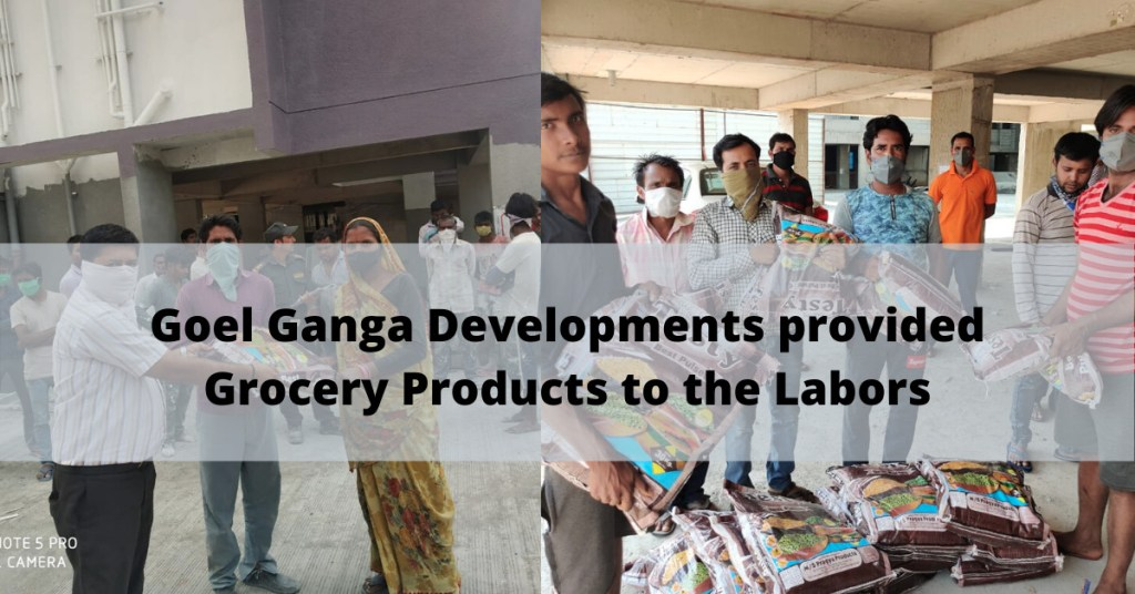 Goel-Ganga-Development-Grocery-Distribution-to-Labor-lockdown